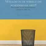 Boek gelanceerd: 'Welkom in de wereld die schoonmaak heet'